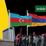 Azerbaijan and Armenia: The Conflict Explained